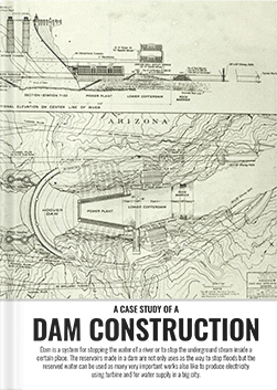 A Case Study Of A Dam Construction