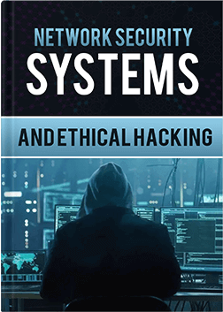 Network Security Systems And Ethical Hacking